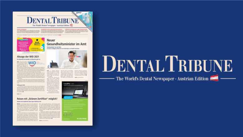 Praxishygiene: <em>Das</em> Thema der <em>Dental Tribune Österreich 3/2021</em>