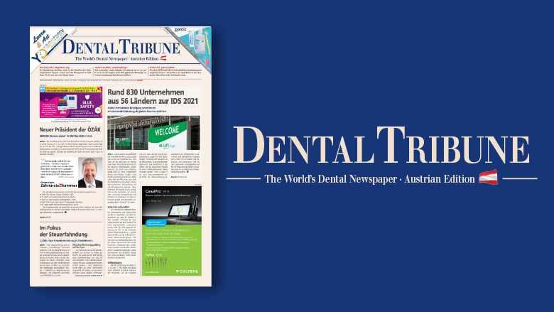 Jetzt lesen: die <em>Dental Tribune Österreich 6/2021</em>